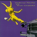 Yellow Note - Yellow Note Vs. The Daleks '1999