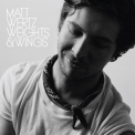 Matt Wertz - Weights & Wings '2011