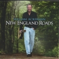 William Ackerman - New England Roads '2010