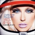 Christina Aguilera - Keeps Gettin' Better: A Decade Of Hits '2008