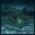 In Mourning - The Weight Of Oceans '2012