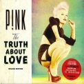 Pink - The Truth About Love (Deluxe Edition) '2012