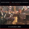 David Foster - O Canada (With Lara Fabian) [CDM] '2001