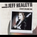 Jeff Healey Band, The - Legacy: Volume One (Live Unreleased) [CD2] '2008
