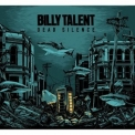 Billy Talent - Dead Silence '2012