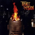 Trancemission - Naked Flames '2012