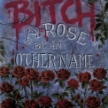 Bitch (US) - A Rose By Any Other Name (EP) '1989