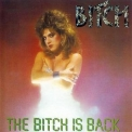 Bitch (US) - The Bitch Is Back '1987