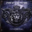 Pride Of Lions - Immortal '2012