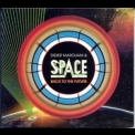 Didier Marouani & Space - Back To The Future [CDS] '2009