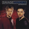 Savage Garden - Affirmation (Enhanced Edition) '1999