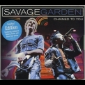 Savage Garden - Chained To You [CDS] '2000