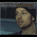 Savage Garden - Hold Me [CDS] '2001