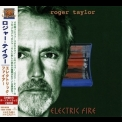 Roger Taylor - Electric Fire (Japanese Edition) '1998