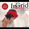 In-Grid - You Promised Me (Tu Es Foutu) [CDM] '2010
