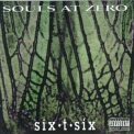 Souls At Zero - Six-t-six (EP) '1994