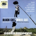 Goran Bregovic - Black Cat White Cat (Extended Version) '2000