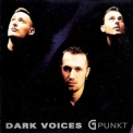 Dark Voices - G-Punkt '1998