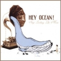 Hey Ocean! - Stop Looking Like Music '2006