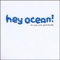 Hey Ocean! - It's Easier To Be Somebody Else '2008
