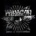 Paragon - Force Of Destruction '2012