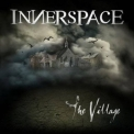 Innerspace - The Village '2012