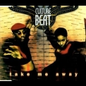 Culture Beat - Take Me Away '1996