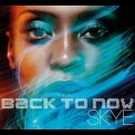 Skye - Back To Now '2012