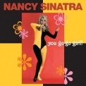 Nancy Sinatra - You Go-Go Girl! '1999