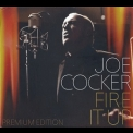 Joe Cocker - Fire It Up '2012