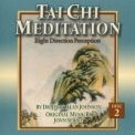 Jerry Alan Johnson & Jonn Serrie - Tai Chi Meditation, Vol.2: Eight Direction Perception '1994