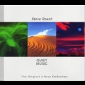 Steve Roach - Quiet Music (The Original 3-Hour Collection) (CD1) '2011