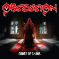 Obsession - Order Of Chaos '2012