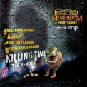 Infected Mushroom - Killing Time (the Remixes) '2010