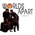 Worlds Apart - Together '1994