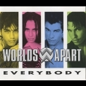 Worlds Apart - Everybody [CDM] '1995