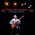 Tommy Emmanuel - Center Stage (disc 2) '2008