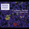 Cocteau Twins - Four-Calendar Cafe (Remastered 2003, Limited Edition) '1993