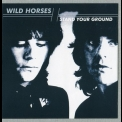 Wild Horses - Stand Your Ground (krescendo Records, Krecd33, Uk) '2009