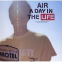 Air - A Day In The Life '2005