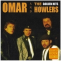 Omar & The Howlers - Golden Hits (CD1) '2013
