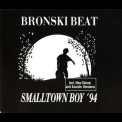 Bronski Beat - Smalltown Boy '94 [CDM] '1994