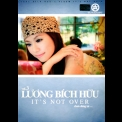 Luong Bich Huu - It's Not Over (Chua Dung Lai) '2008