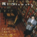Al Stewart - Famous Last Words (2006, EMI Records Ltd) '1993
