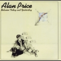 Alan Price - Between Today And Yesterday '1974