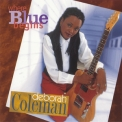 Deborah Coleman - Where Blue Begins '1998