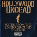 Hollywood Undead - Notes From The Underground '2013