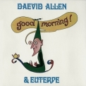 Daevid Allen - Good Morning! (2007 Remastered) '1976