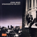 John Miles - Stranger In The City '1976