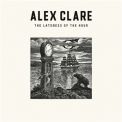 Alex Clare - The Lateness Of The Hour '2011